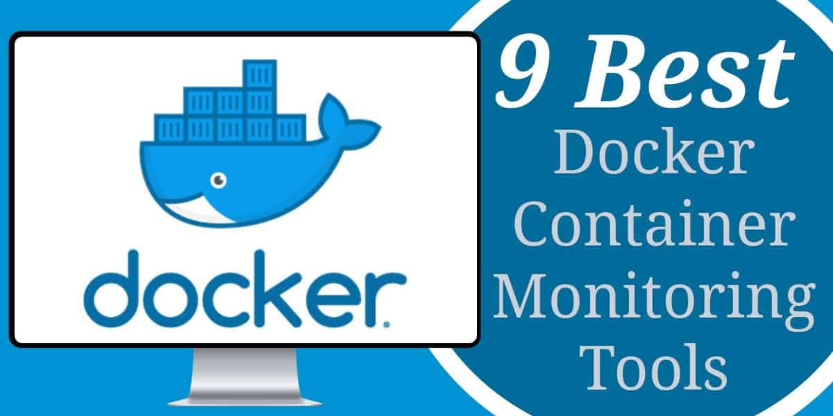 Best Docker Container Monitoring Tools