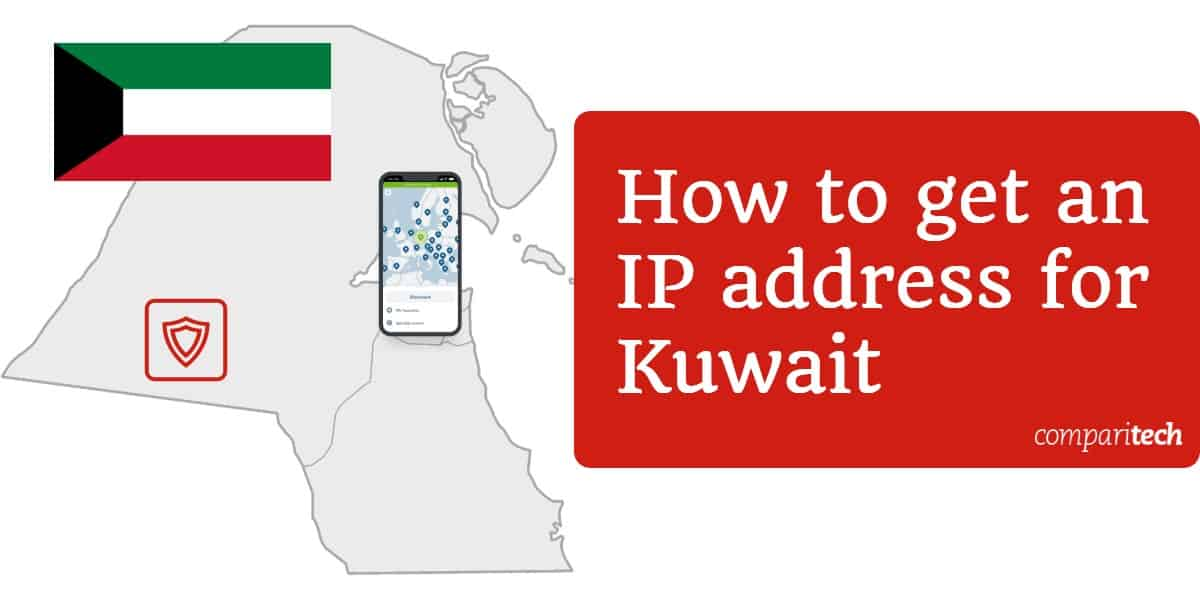 How to get an IP address for Kuwait