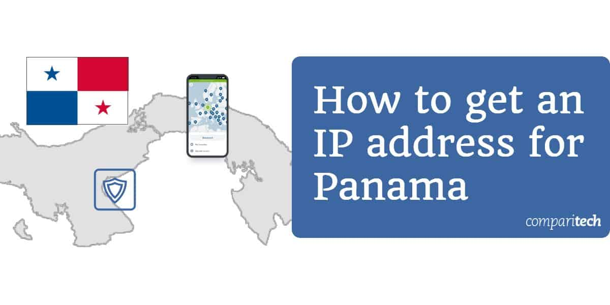 How to get an IP address for Panama