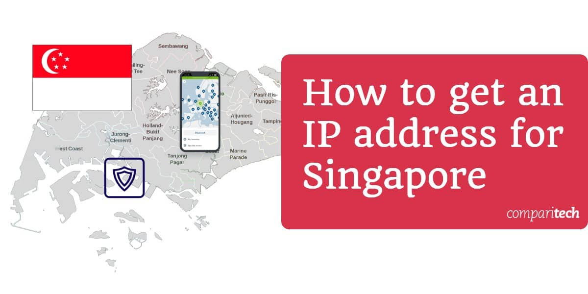 How to get an IP address for Singapore (1)
