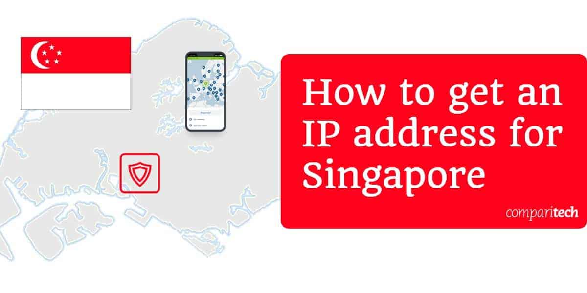 How to get an IP address for Singapore