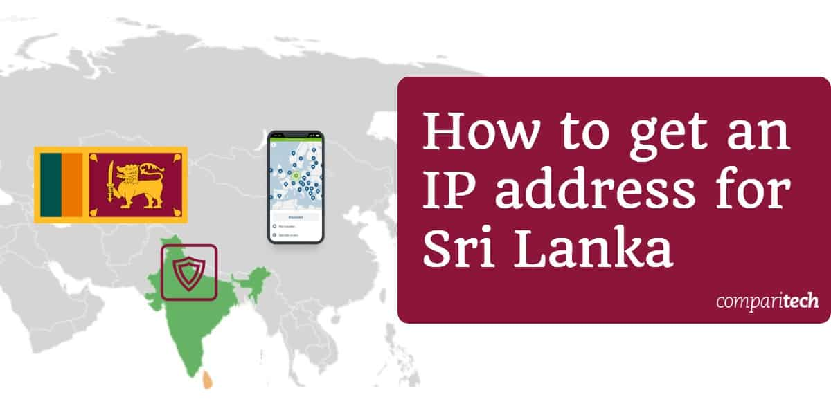 How to get an IP address for Sri Lanka