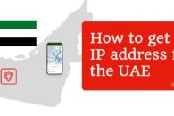 How to get a UAE IP address in 2020 with a VPN