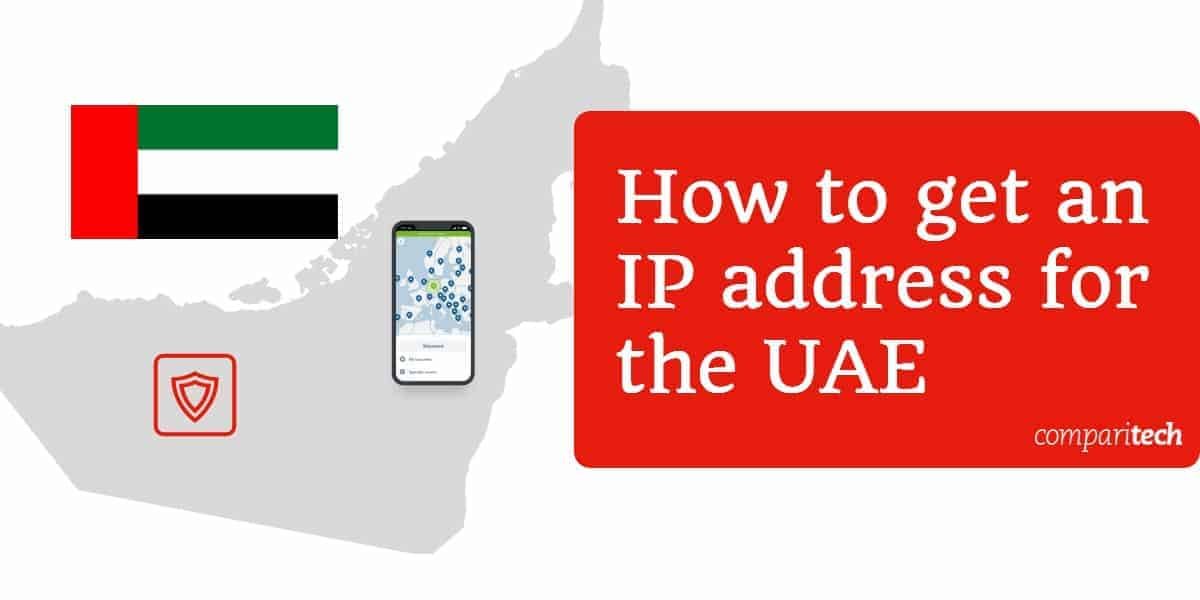 How to get an IP address for the UAE (1)