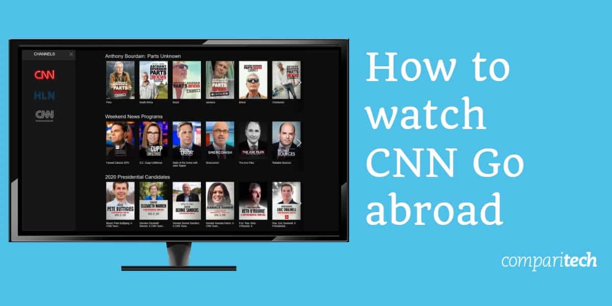 How to watch CNN Go abroad