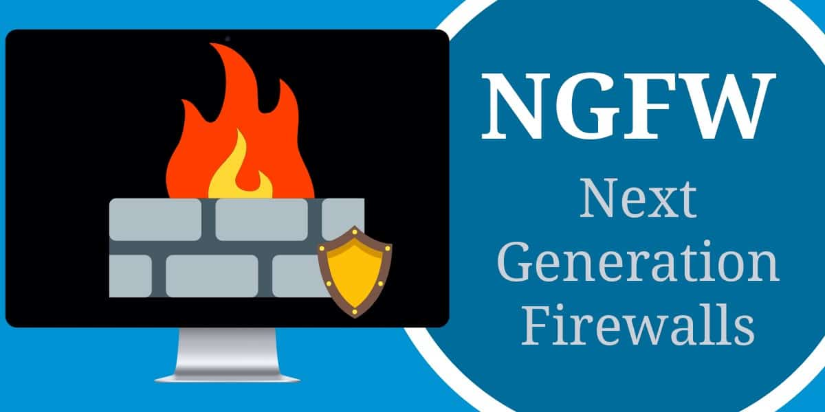 Next-Generation Firewall Guide