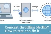 Comcast throttling Netflix and YouTube? How to test and fix it in 2019