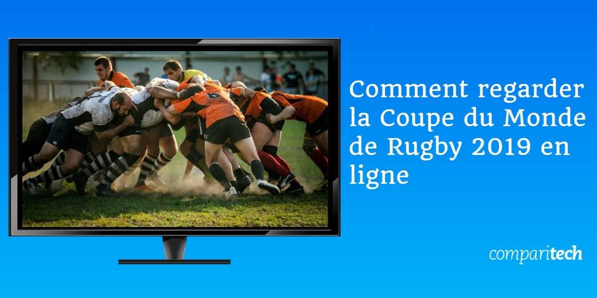 Comment regarder la Coupe du Monde de Rugby 2019 en ligne