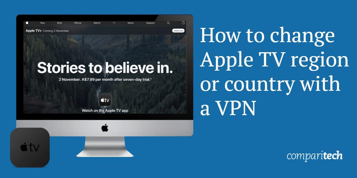 How to change Apple TV Region - Watch your favorite shows Abroad
