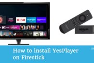 How to install YesPlayer on Firestick