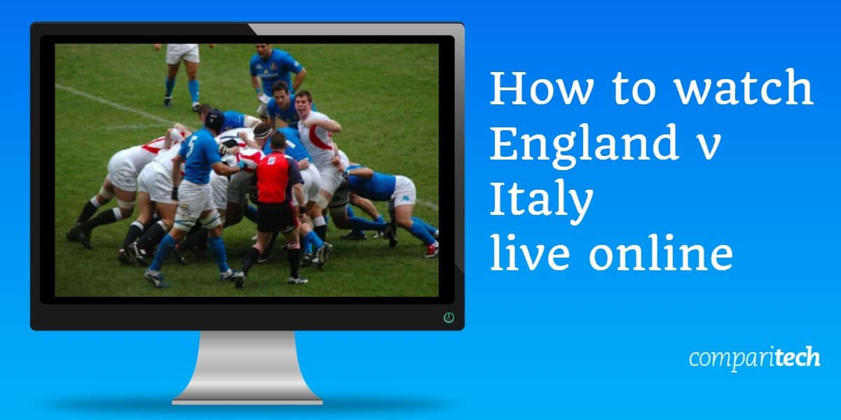 How to watch England v Italy live online