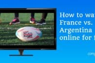 How to watch France vs. Argentina live for free (Rugby World Cup 2019)
