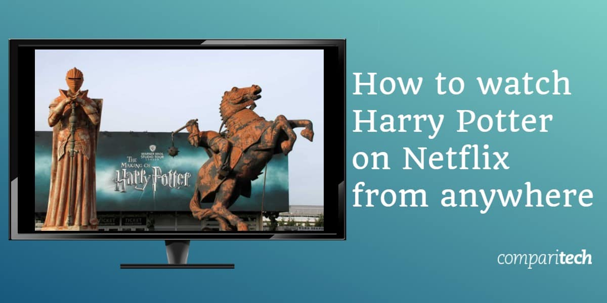 How to watch Harry Potter on Netflix from anywhere
