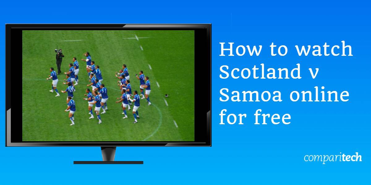 How to watch Scotland v Samoa online for free