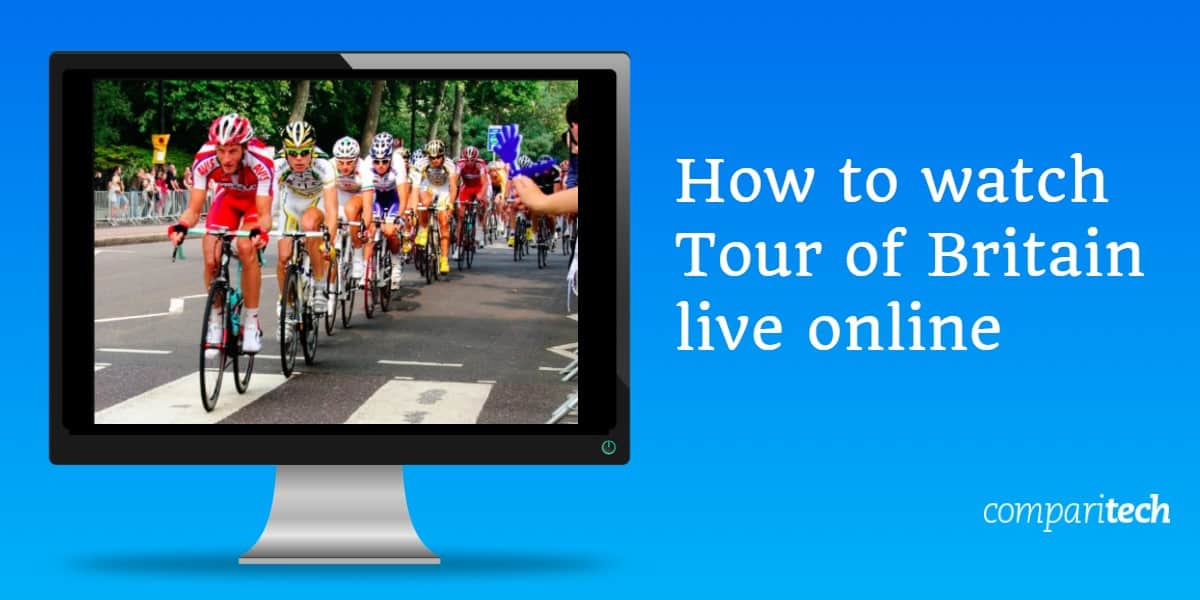 How to watch Tour of Britain live online free