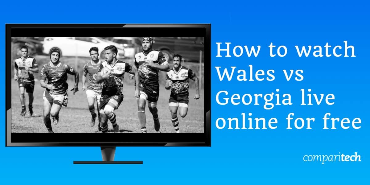 How to watch Wales vs Georgia live online for free