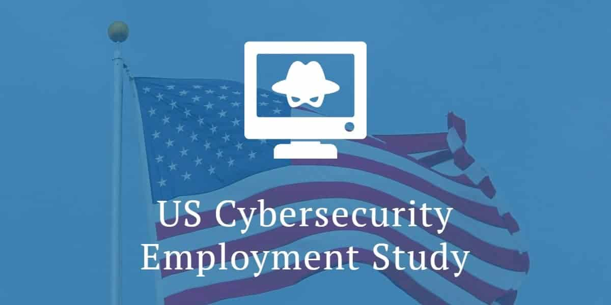 US Cybersecurity Employment Study