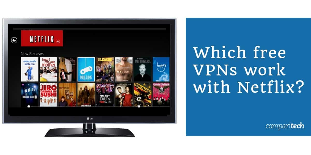 Which free VPNs work with Netflix (1)