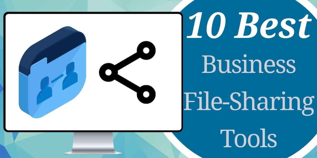 Best Business File-Sharing Tools