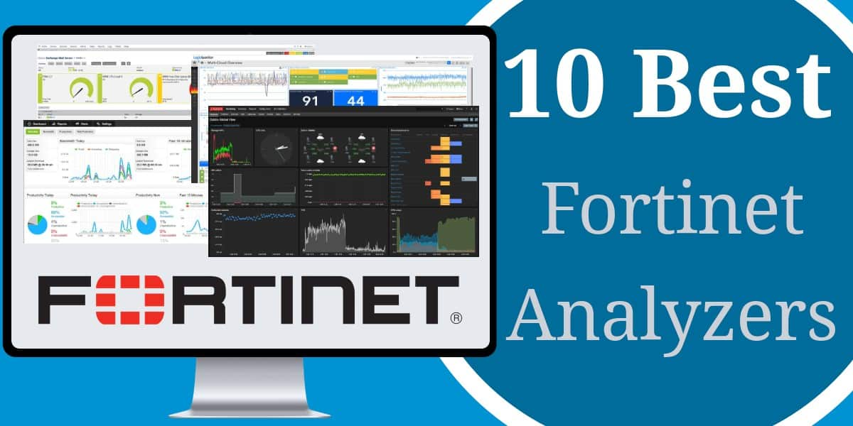 Best Fortinet Analyzers