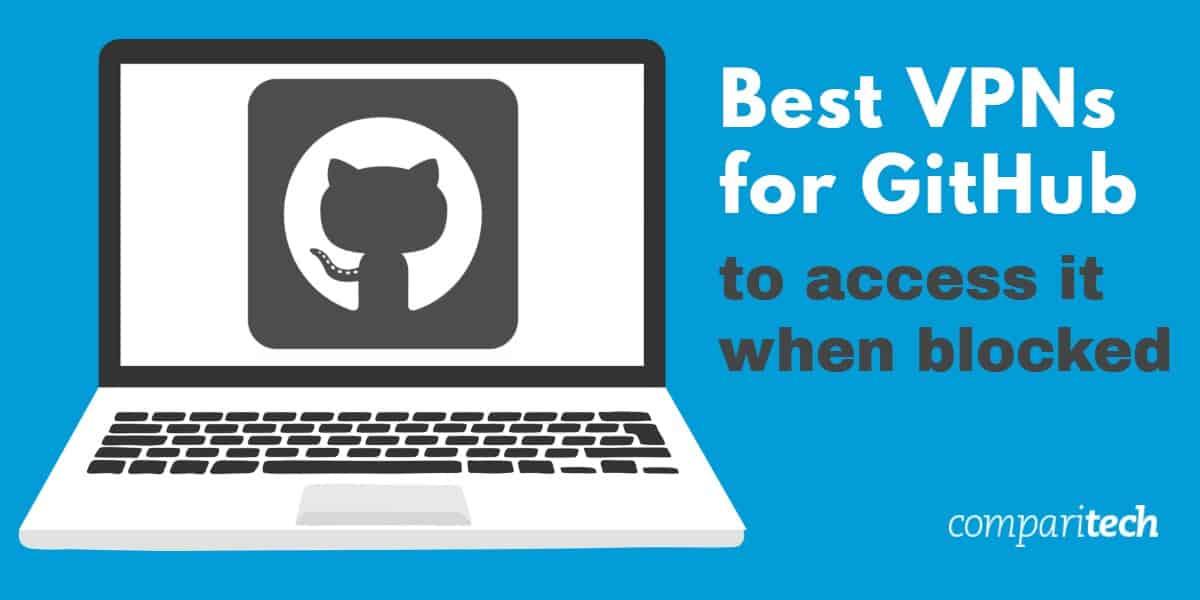 Best VPNs for Github