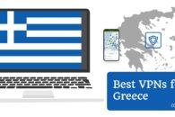 6 Best VPNs for Greece in 2019