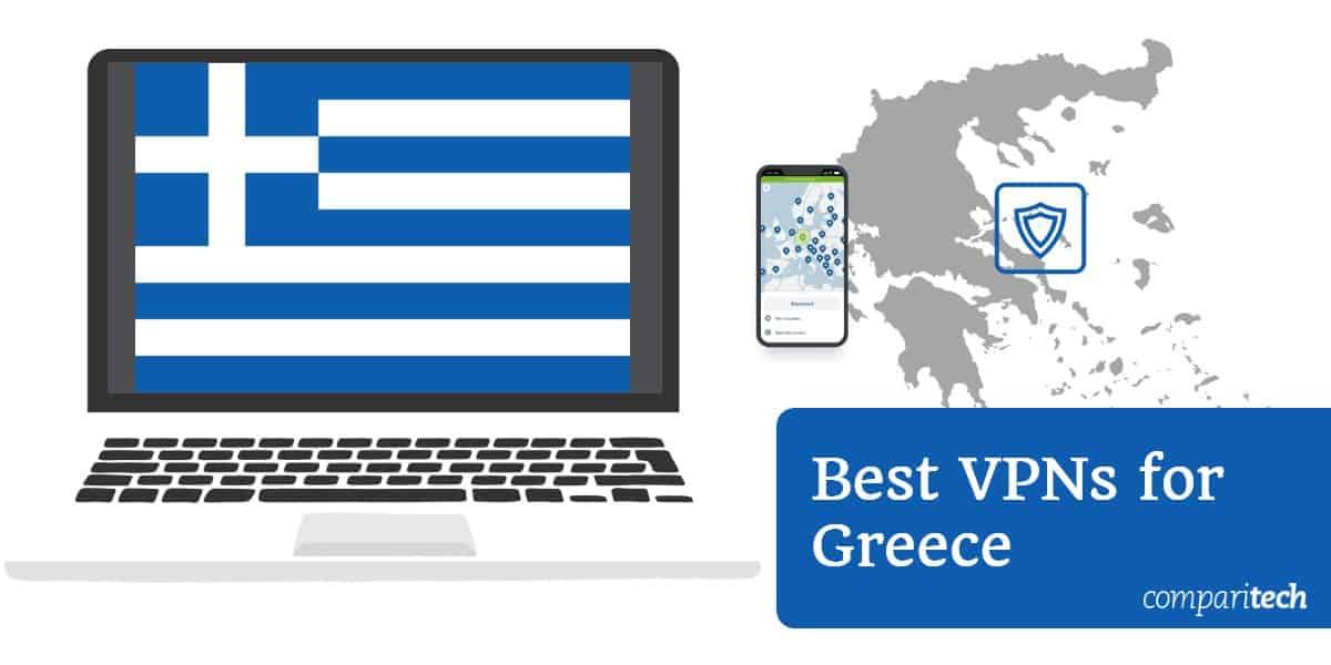 Best VPNs for Greece