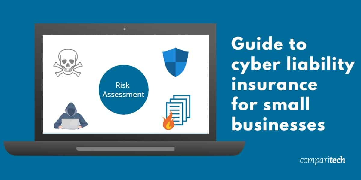 Guide to cyber liability insurance for small businesses