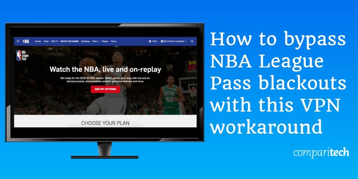 How to bypass NBA League Pass blackouts - VPN workaround