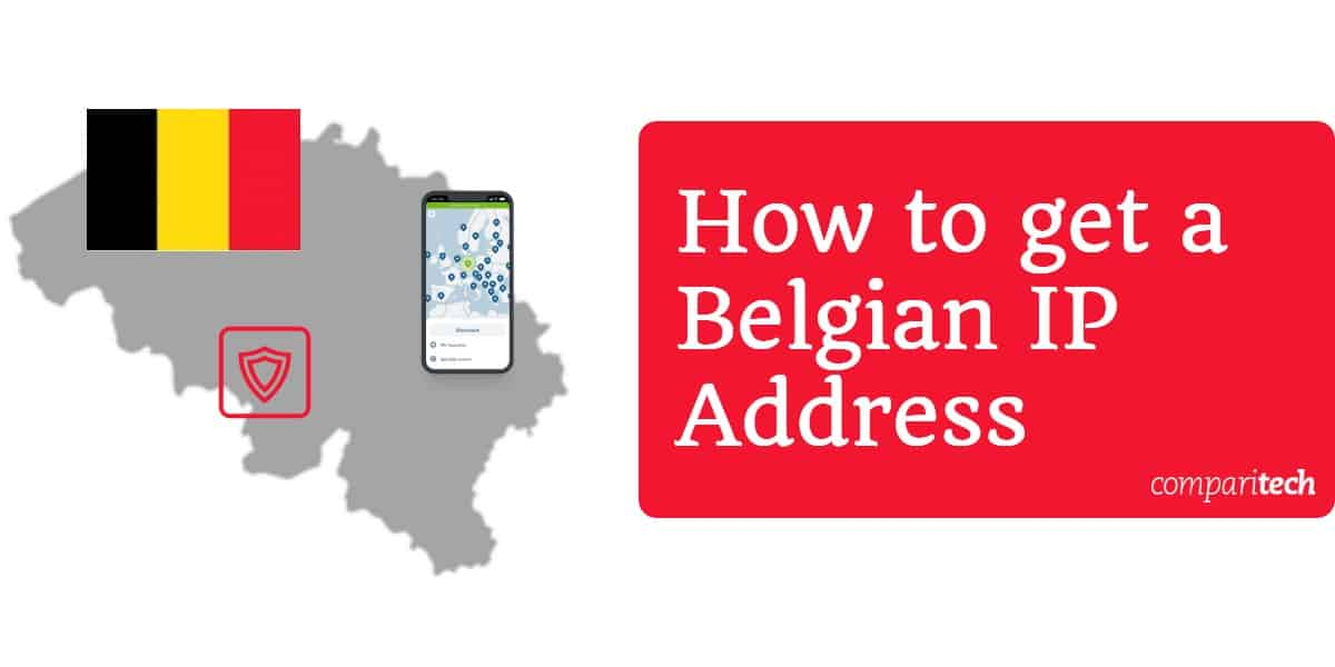 How to get a Belgian IP Address
