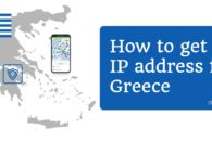 How to get a Greek IP address from anywhere with a VPN
