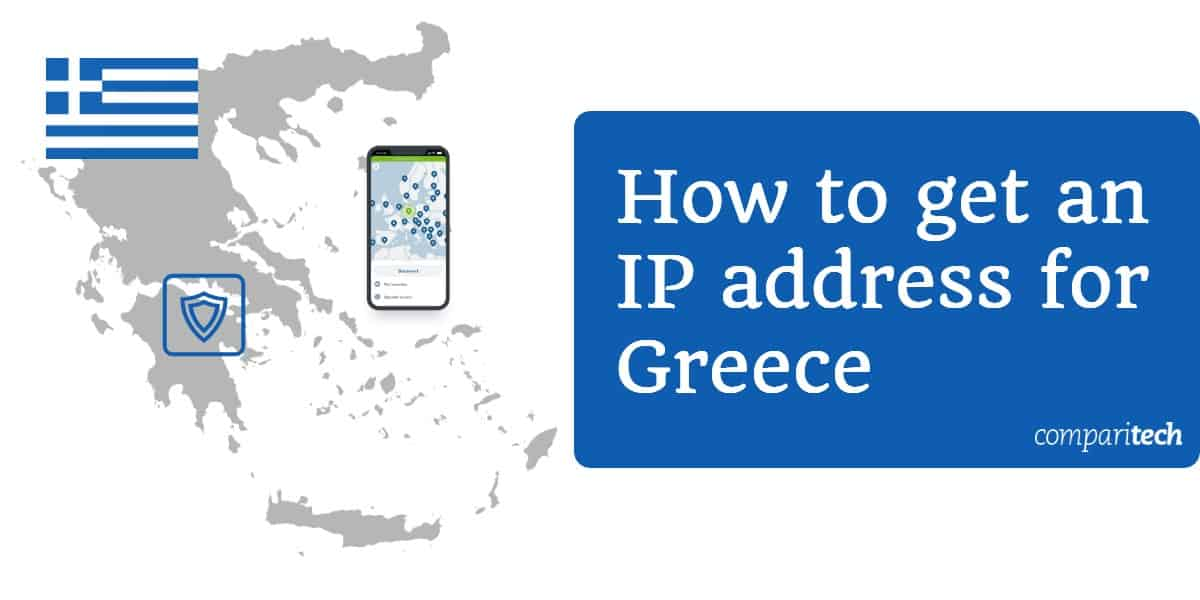 How to get a Greek IP address