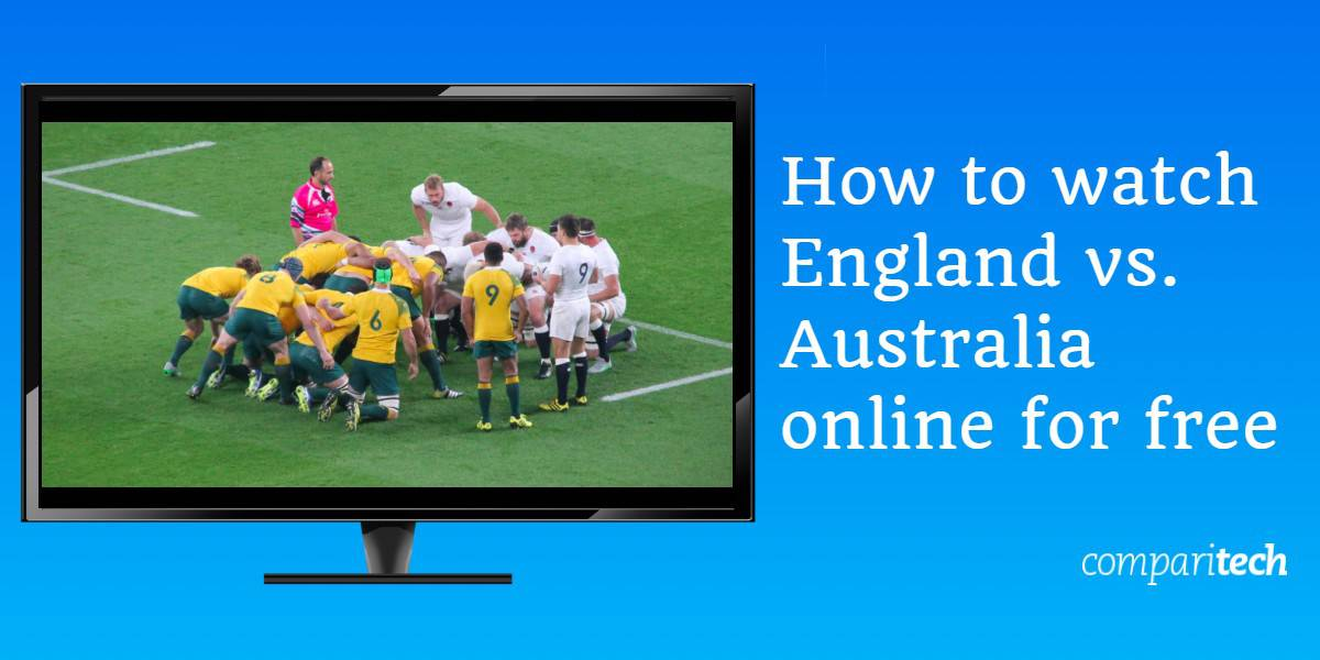 How to watch England vs Australia online for free