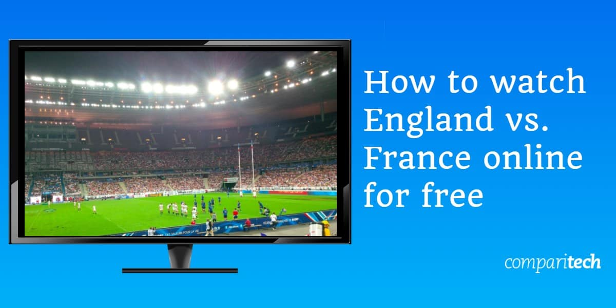 How to watch England vs. France online for free