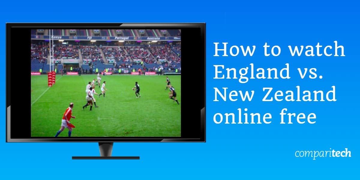 How to watch England vs. New Zealand online free