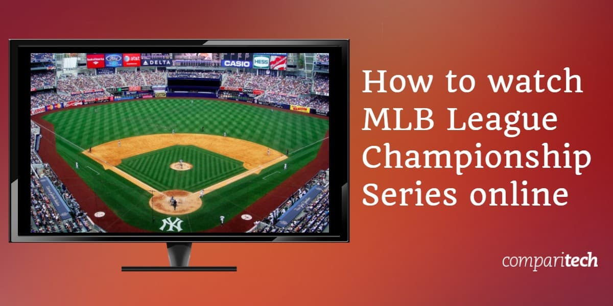 How to watch MLB League Championship Series online