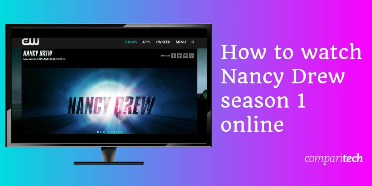 How to watch Nancy Drew season 1 online (1)