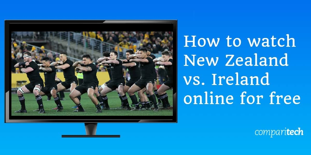 How to watch New Zealand vs. Ireland online for free