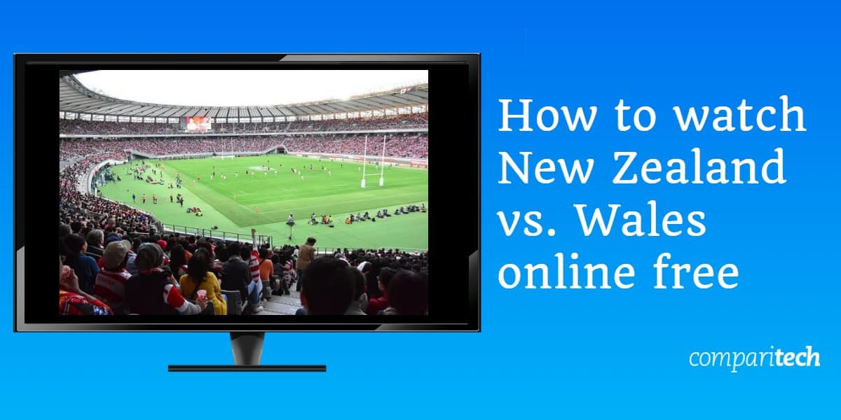 How to watch New Zealand vs. Wales online free