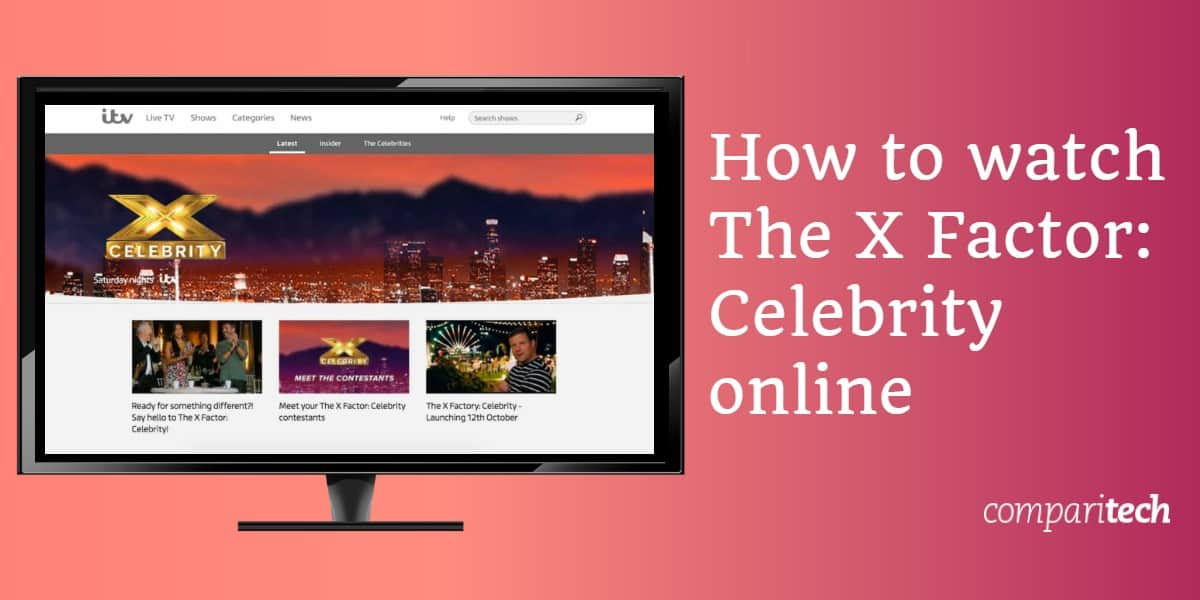 How to watch The X Factor Celebrity online free