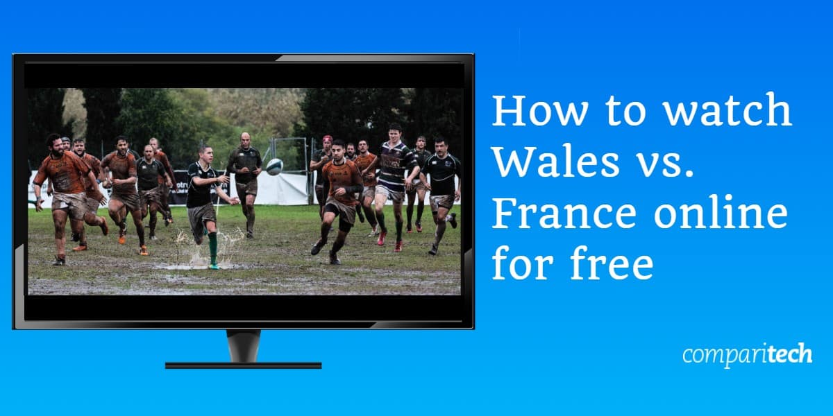How to watch Wales vs. France online for free