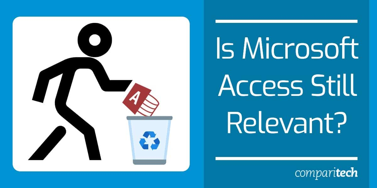 Is Microsoft Access going away?