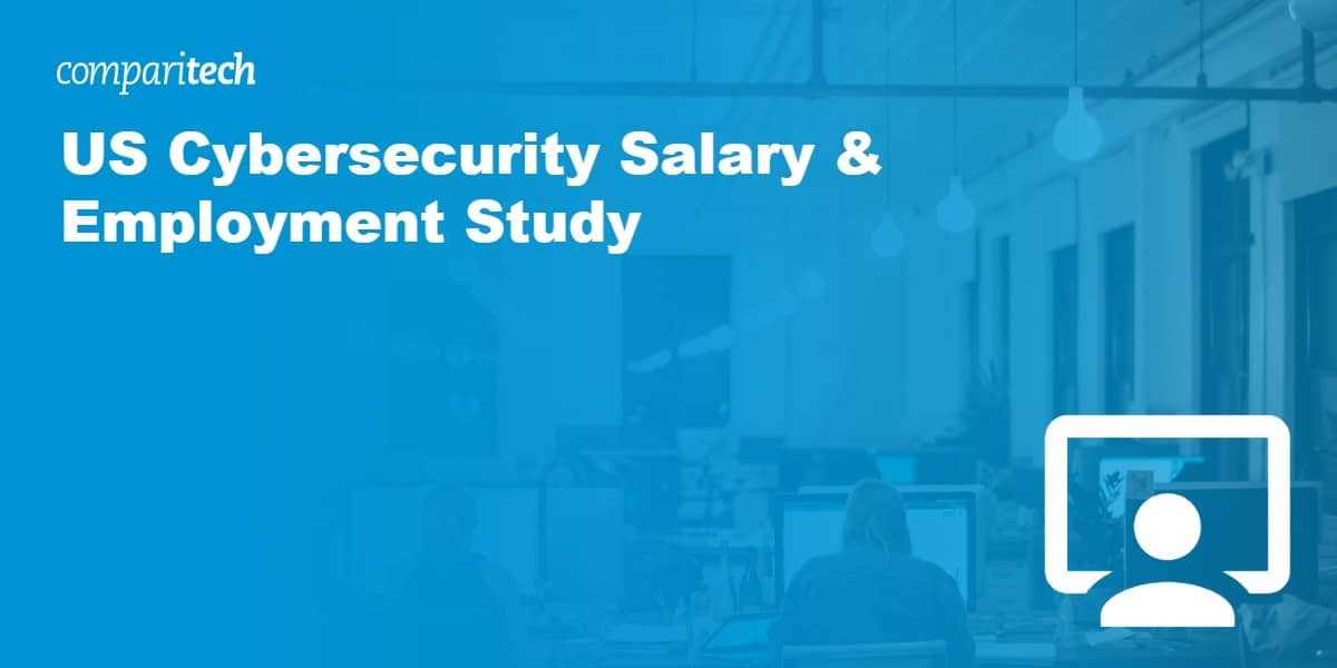 US Cybersecurity Salary & Employment Study