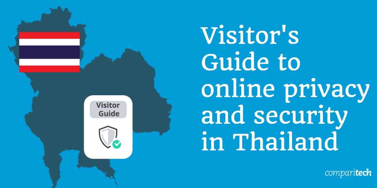 Visitors Guide to online privacy and security in Thailand (2)