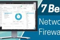 7 Best Network Firewall Software