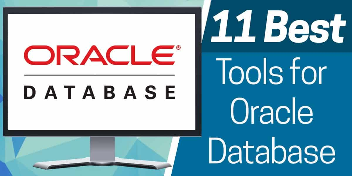 Best Oracle Database Tools 2020