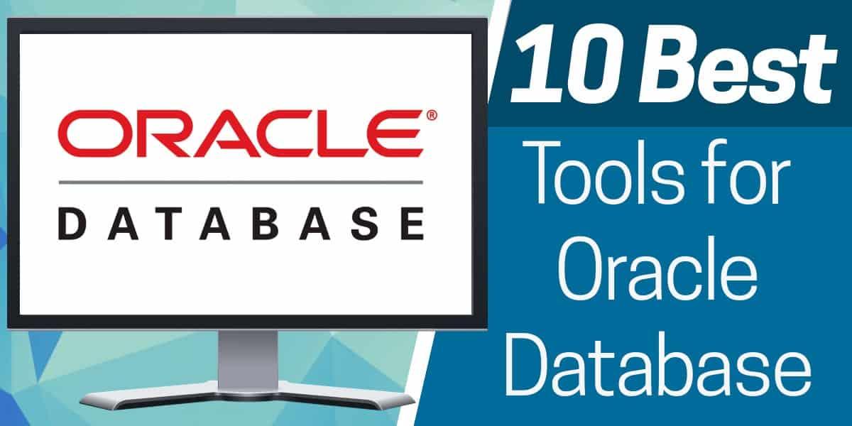 Best Oracle database tools