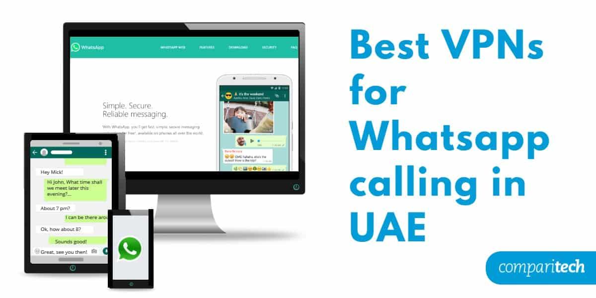 Best VPNs for Whatsapp calling in UAE
