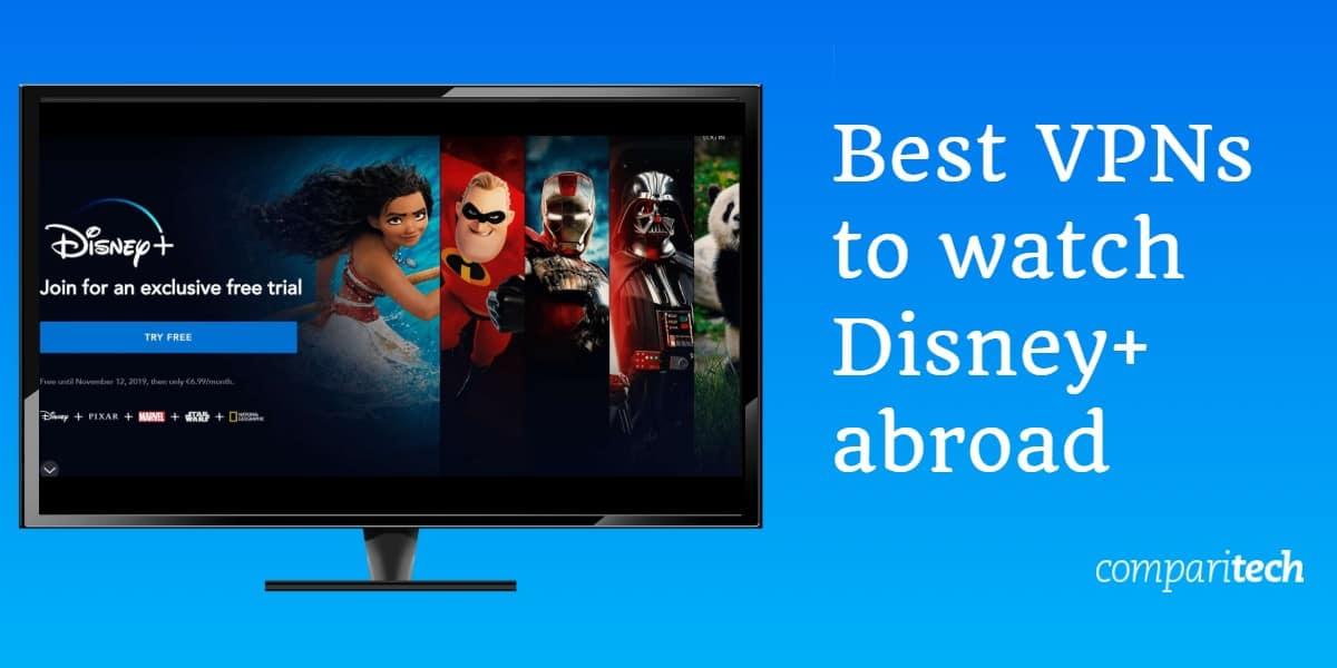 Best VPNs to watch Disney+ abroad