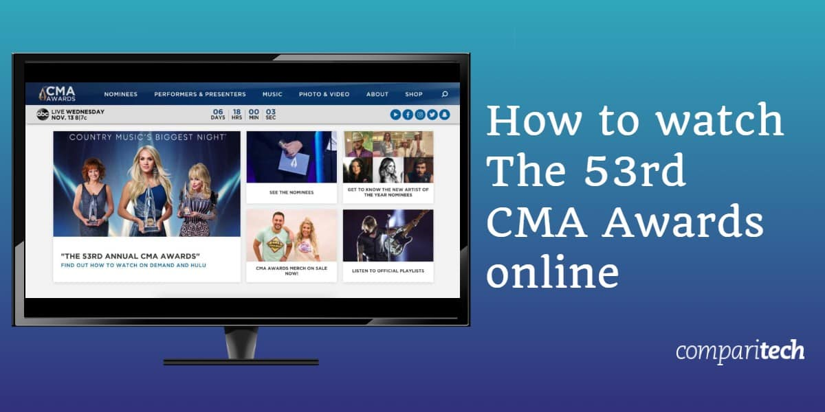 How to watch 53rd CMA Awards online free with a VPN (1)